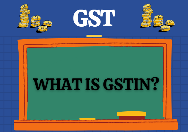 What is GSTIN Number